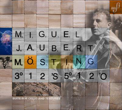 Anaga Classics - Contemporary Music - Miguel Jaubert - Mösting